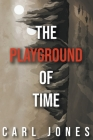 The Playground of Time Cover Image