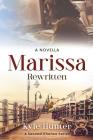 Marissa Rewritten: An Inspirational Second Chance Romance Cover Image