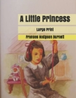 A Little Princess: Large Print Cover Image