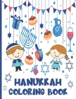 Hanukkah Coloring Book: Fun Hanukkah Gift For Boys And Girls With Easy Coloring Designs Cover Image