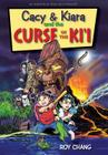 Cacy & Kiara and the Curse of the KI'i: An Adventure Story Set in Hawaii Cover Image