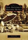 San Antonio's Historic Hotels Cover Image