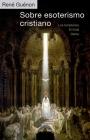 Sobre Esoterismo Cristiano Cover Image