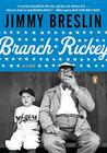 Branch Rickey: A Life (Penguin Lives) Cover Image