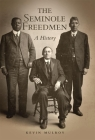 The Seminole Freedmen, Volume 2: A History (Race and Culture in the American West #2) Cover Image