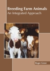Breeding Farm Animals: An Integrated Approach Cover Image