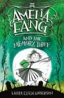 Amelia Fang and the Memory Thief Cover Image