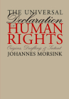 The Universal Declaration of Human Rights: Origins, Drafting, and Intent (Pennsylvania Studies in Human Rights) Cover Image