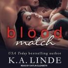 Blood Match Lib/E: A Blood Type Novel Cover Image
