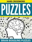 Hard Crossword Puzzles: Brain Boggling Puzzles Cover Image