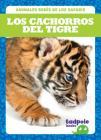 Los Cachorros del Tigre = Tiger Cubs Cover Image