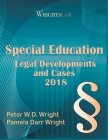 Wrightslaw: Special Education Legal Developments and Cases 2018 Cover Image