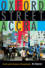 Oxford Street, Accra: City Life and the Itineraries of Transnationalism Cover Image