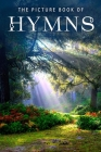 The Picture Book of Hymns: A Gift Book for Alzheimer's Patients and Seniors with Dementia (Picture Books #27) Cover Image