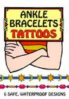 Ankle Bracelets Tattoos Cover Image