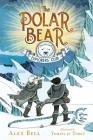 The Polar Bear Explorers' Club (The Polar Bear Explorers' Club #1) Cover Image