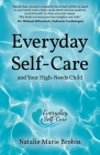 Everyday Self-Care And Your High-Needs Child Cover Image