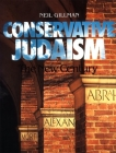 Conservative Judaism: The New Century Cover Image