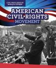 American Civil Rights Movement (Civic Participation: Fighting for Rights) Cover Image