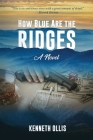 How Blue Are the Ridges Cover Image