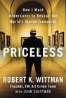 Priceless: How I Went Undercover to Rescue the World's Stolen Treasures Cover Image