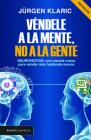 Véndele a la Mente, No a la Gente Cover Image