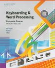 Keyboarding & Word Processing, Complete Course, Lessons 1-120: Microsoft Word 2010 Cover Image