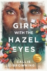 The Girl with the Hazel Eyes Cover Image