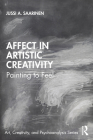 Affect in Artistic Creativity: Painting to Feel Cover Image
