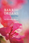 Barrio Dreams: Selected Plays Cover Image
