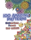 100 Amazing Patterns: Coloring Book For Adult, amazing patterns, 100 Mandalas Cover Image