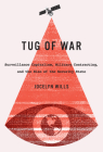 Tug of War: Surveillance Capitalism, Military Contracting, and the Rise of the Security State (Carleton Library Series #242) Cover Image