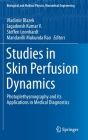 Studies in Skin Perfusion Dynamics: Photoplethysmography and Its Applications in Medical Diagnostics (Biological and Medical Physics) Cover Image