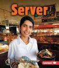 Server (First Step Nonfiction -- Work People Do) Cover Image