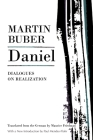 Daniel: Dialogues on Realization (Martin Buber Library) Cover Image