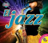 El Jazz (Jazz) (Me Encanta La Musica (I Love Music)) Cover Image