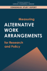 Measuring Alternative Work Arrangements for Research and Policy Cover Image