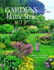Gardens Maine Style: Act II Cover Image