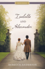 Isabelle and Alexander (Proper Romance Victorian) Cover Image