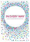 In Every Way - Teen Girls' Devotional, 12: 30 Days of Learning from the Apostle Paul Cover Image