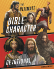 The Ultimate Bible Character Devotional Cover Image