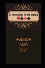 El Horóscopo de Las Cartas Agenda Año 2021 Cover Image