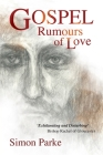 Gospel: Rumours of Love Cover Image