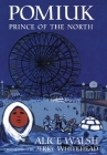 Pomiuk, Prince of the North Cover Image