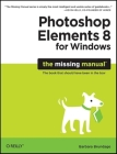 Photoshop Elements 8 for Windows (Missing Manual) Cover Image