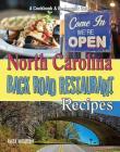 North Carolina Back Road Restaurant Recipes Cover Image