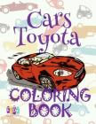 ✌ Cars Toyota ✎ Coloring Book ✎: Adults Coloring Book Cars ✎ Coloring Book for Adults With Colors ✍ (Coloring Book Exper Cover Image