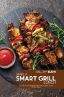 Simply Smart Grill Lunch: 50 Delicious Recipes for Lunch using your Smart Grill Cover Image