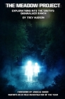 The Meadow Project: Explorations Into the South's Skinwalker Ranch Cover Image