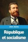 République et socialisme Cover Image
